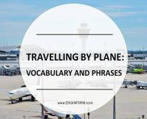 travelling by plane: vocabulary and phrases1 Travelling by Plane: Vocabulary and Phrases